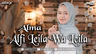 Download lagu ALFI LAILA WA LEILA cover by ALMA || الف ليلة وليله - ألما
