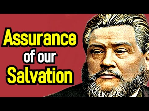 Charles Spurgeon Sermon - Full Assurance