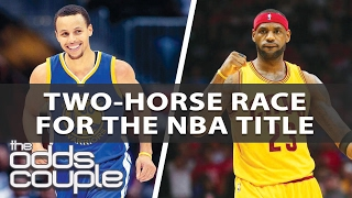 NBA Picks | 2017 Championship Futures Update | The Odds Couple