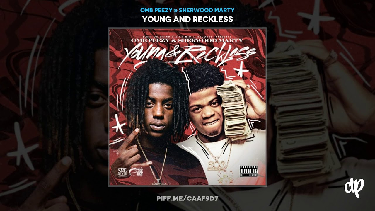 Download OMB Peezy & Sherwood Marty - Crash Out Feat Sherwood Flame [Young And Reckless]