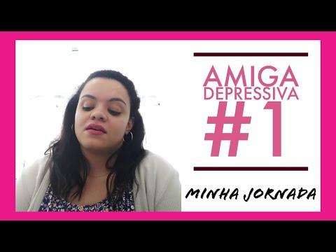 Amiga Depressiva #1: Minha Jornada