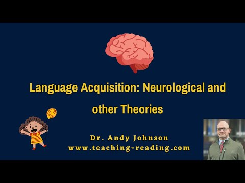 Language Acquisition - Brain and Theories