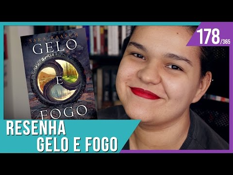 RESENHA: GELO E FOGO (SARA RAASCH) - SNOW LIKE ASHES #2 | Bruna Miranda #178