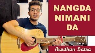 Nangda Nimani Da, Jiwe Tiwe Palna - @Arudhan Batra