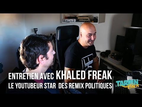 Entretien avec Khaled Freak, le youtubeur star des remix politiques