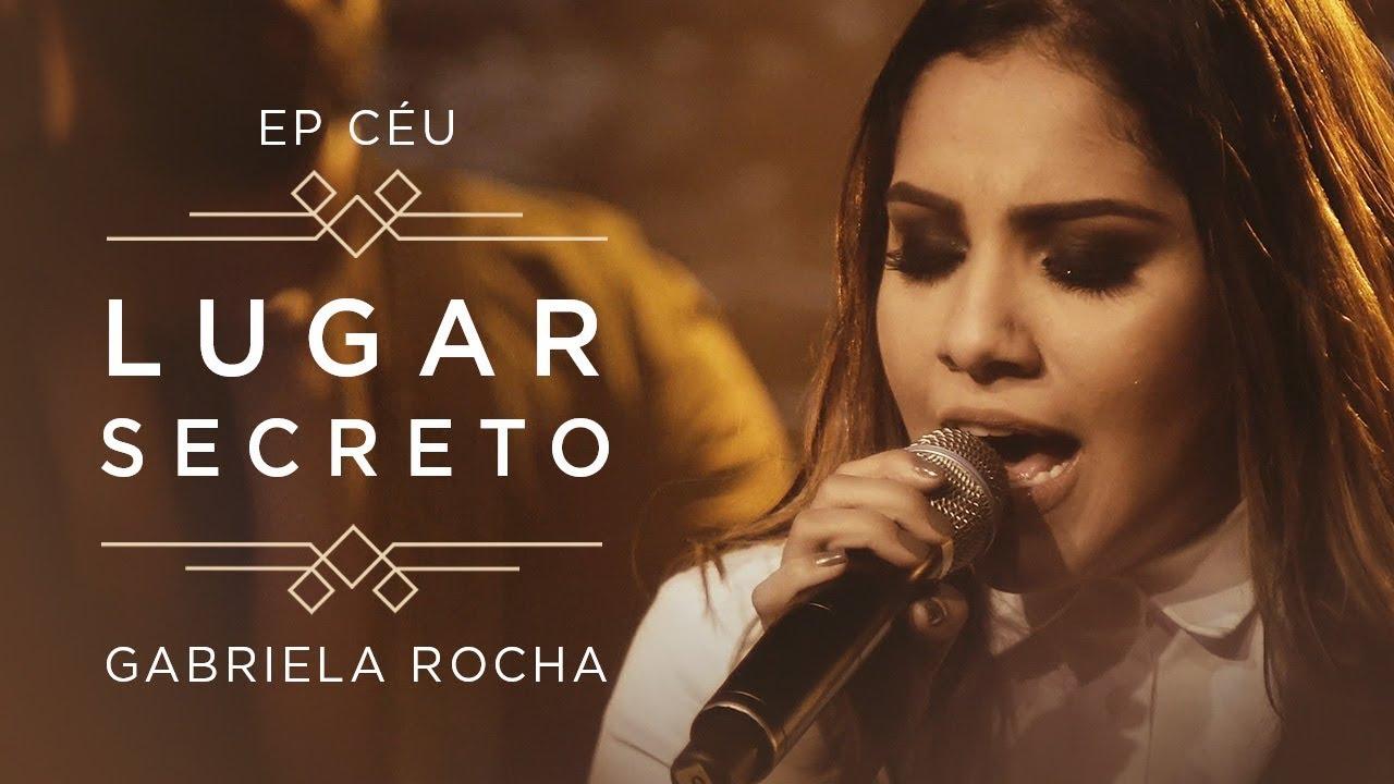 Download LUGAR SECRETO | CLIPE OFICIAL | EP CÉU | GABRIELA ROCHA