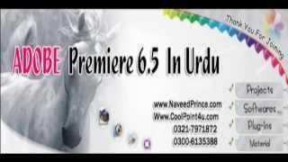 Adobe Premiere 6.5 Project Learning in urdu