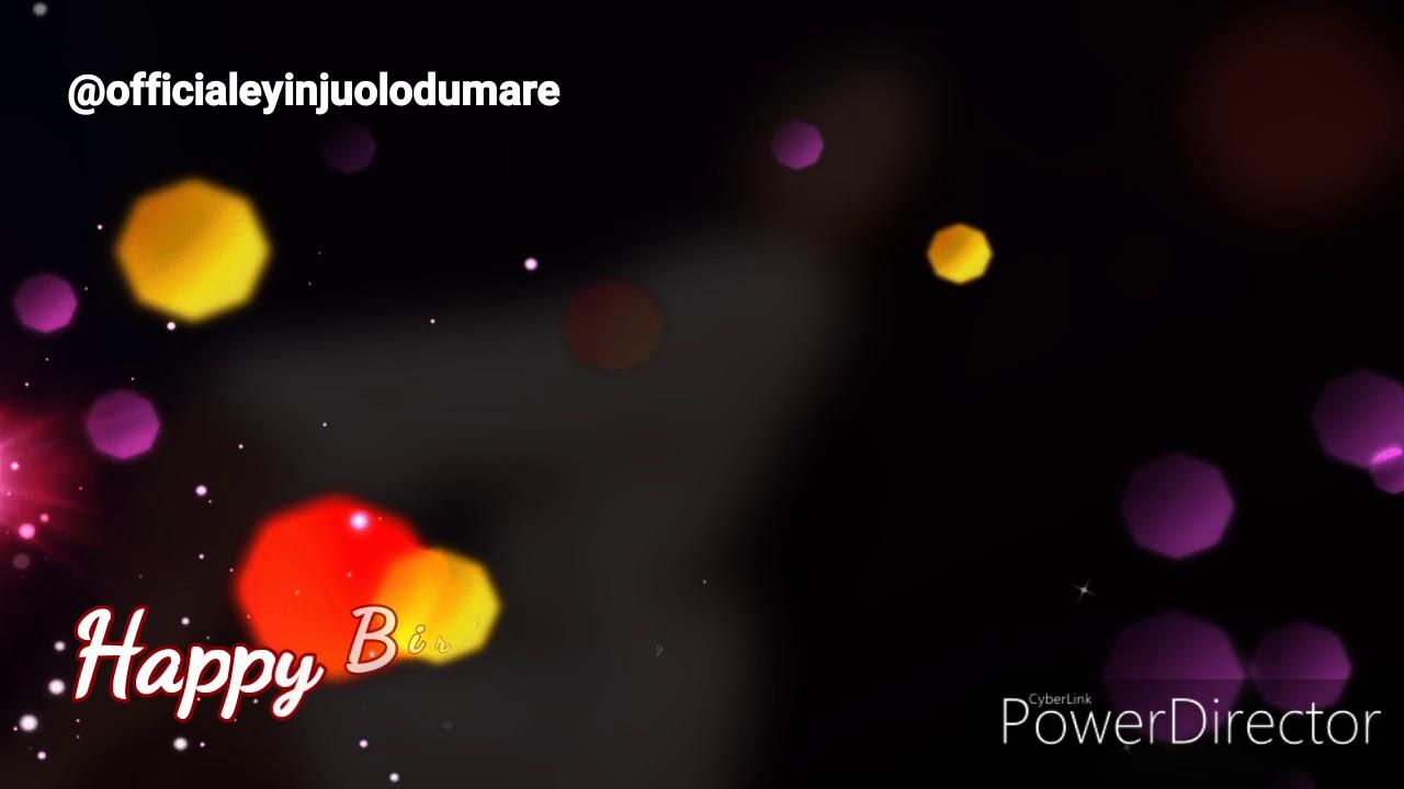 HBD Ayomiposi by EyinjuOlodumare - YouTube