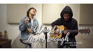Gambar cover Almost is Never Enough - Ariana Grande (Cover by Leona)