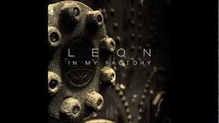 Leon In My Factory My Dreams Ft Andre Butano