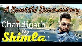 Chandigarh to Shimla Road Trip | A Fabulous Journey by CAR | Mini Switzerland near Chandigarh