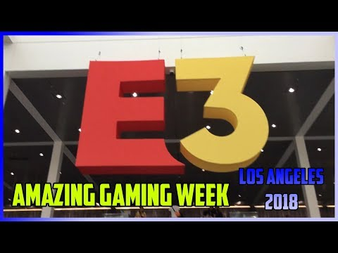 E3 2018 - walking the show floor - amazing GAMES galore!