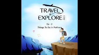 Things To Do In Pokhara - Travel And Explore.Com