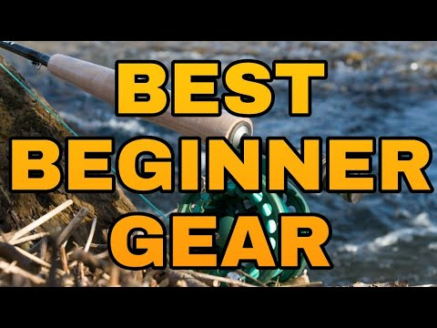 BEST Beginner Fly Fishing Gear - WHAT YOU MUST BUY