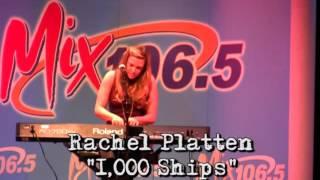 Rachel Platten 1000 Ships - LIVE
