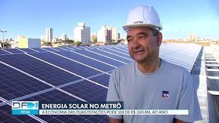 Globo DF2 | Metrô inaugura estação abastecida com energia solar