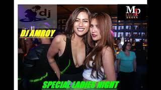 DJ AMROY 26 MARET SPESIAL LADIES NIGHT  #VOL 5