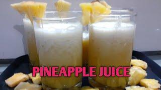 🌹🌹Pineapple juice 🌹🌹  🍹पाईनेपल का जूस🍹  अननास का रस पियो ओर गर्मी भगाओ   Boost Your Immunity 💯