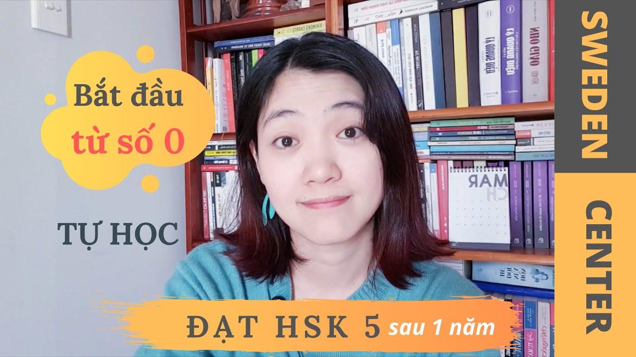 Bước đầu tiên để đạt HSK5 chỉ trong 1 năm| Bắt đầu học tiếng Trung như thế nào?