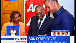 Insurance company AON Kenya launches a cyber enterprise risk solution