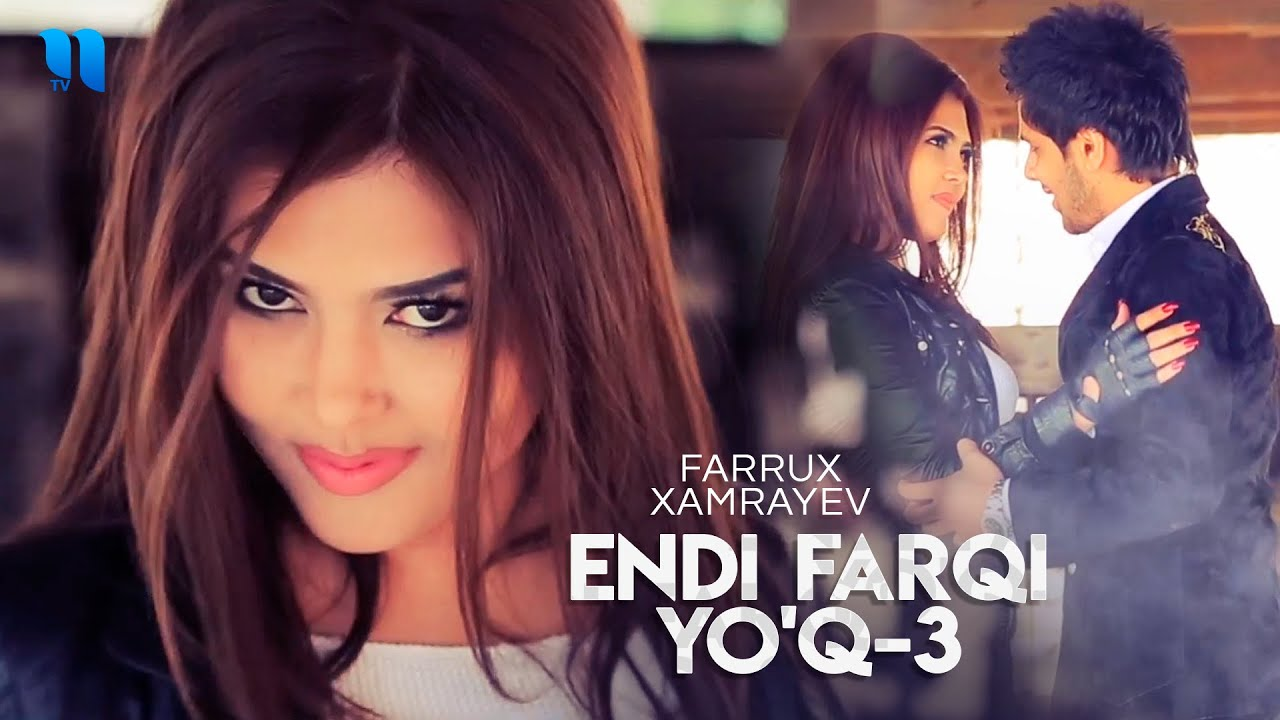 Farrux Xamrayev - Endi farqi yo'q-3 (Official Music Video)