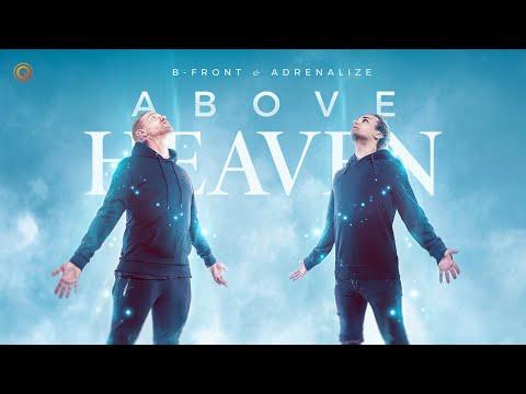Смотреть клип B-Front & Adrenalize - Above Heaven