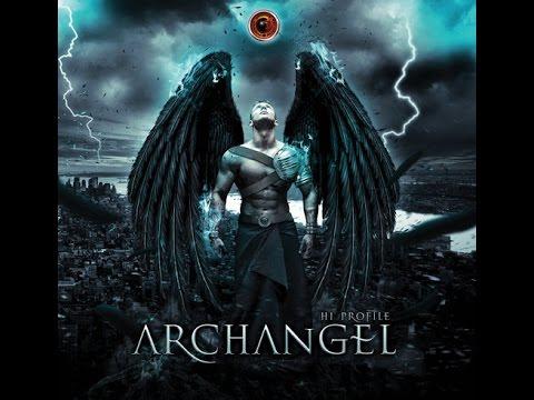 Hi Profile -  Archangel (Full Album)