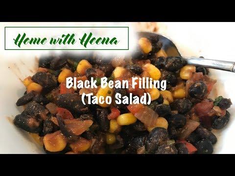 Black Bean filling (Taco Salad)