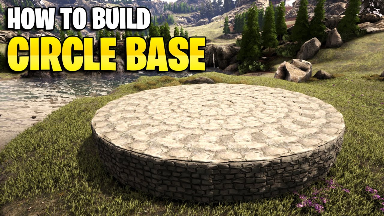 Ark How To Build A Circle Base Easy Method Youtube
