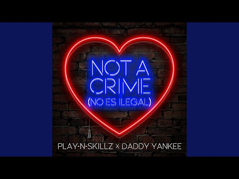 Not a Crime (No Es Ilegal) (English Version)