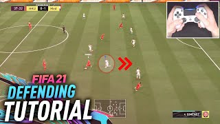 HOW TO DEFEND IN FIFA 21 - COMPLETE DEFENDING TUTORIAL