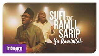Sufi feat. Ramli Sarip • Ya Rasulullah (Official Music Video)