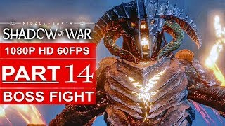 SHADOW OF WAR BALROG BOSS FIGHT Gameplay Walkthrough Part 14 [1080p HD PS4 PRO] - No Commentary