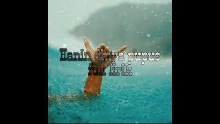 Hanin Dhiya pupus | full lirik