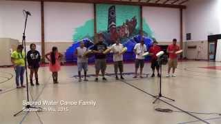 Sacred Water Canoe Family  - Suquamish Drum Songs 2015