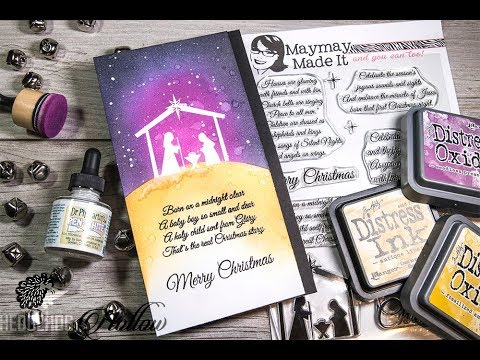 A Distress Blending Masterclass and a Maymay Made it Nativity Stamps