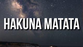 Play Hakuna Matata (feat. Tyla Yaweh)