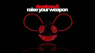 deadmau5 - Raise Your Weapon(deadmau5