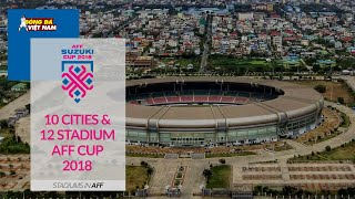 10 Cities & 12 Stadium For AFF Cup 2018