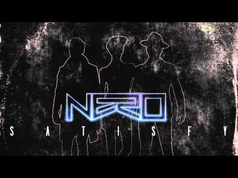 Nero - Satisfy [Zane Lowe's Hottest Record In The World]