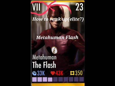 how to rank up (elite 7) metahuman flash