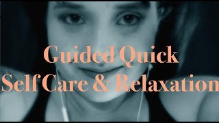 💆Guided Quick Self Care & Relaxation💆