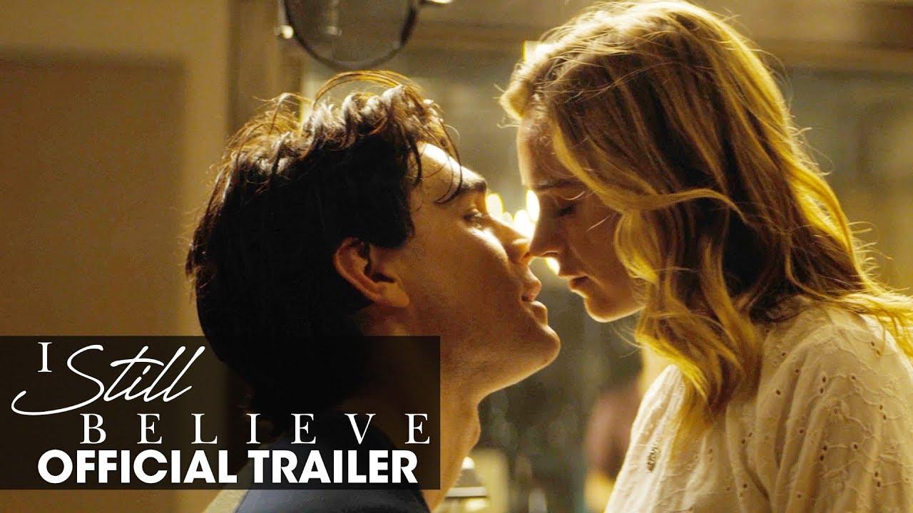 """I Still Believe"" Official Trailer"