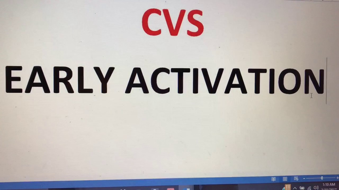cvs early activation what is it youtube