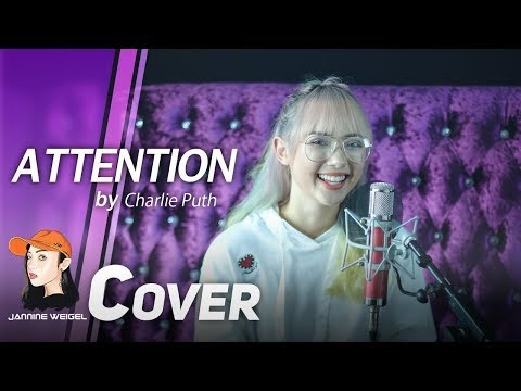 Attention - Charlie Puth cover by Jannine Weigel