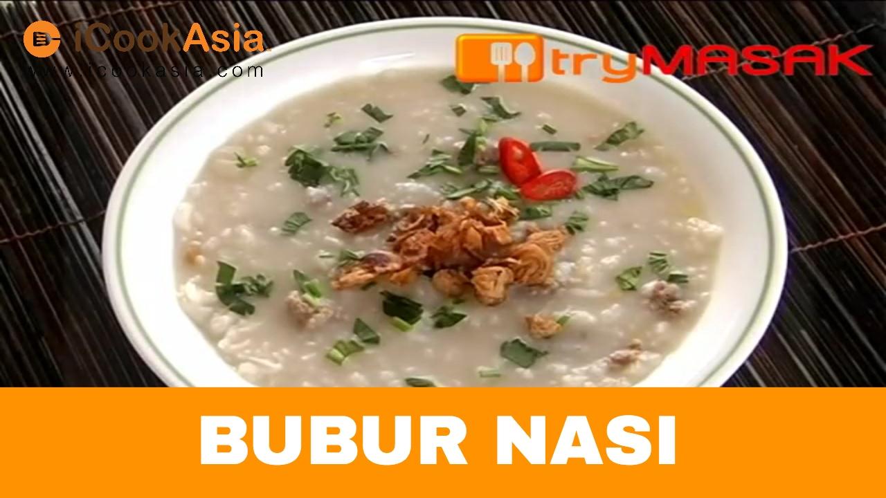Resepi Bubur Nasi | Try Masak | iCookAsia - YouTube