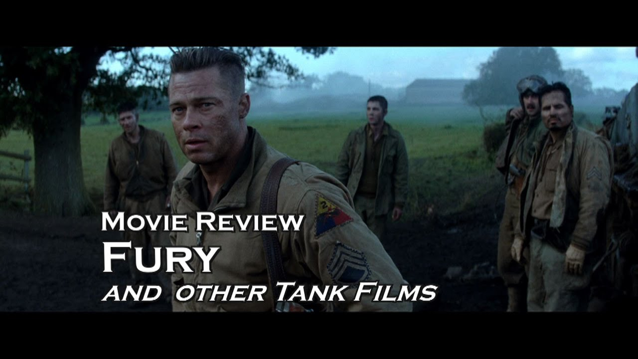 Movie Review Fury And A Look At Other WW Tank Films Brad Pitt - New official trailer fury starring brad pitt
