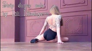 Strip Solo by Lili Nikolayeva
