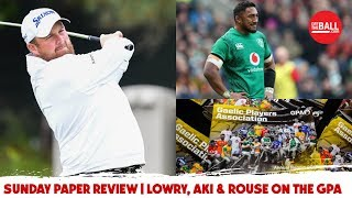 """International sport is a farce"" - Paul Rouse & Declan Lynch on the Sunday Paper Review"