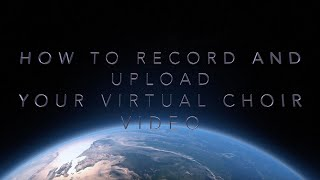 How To Record And Upload Your Video // Virtual Music with Auri Productions